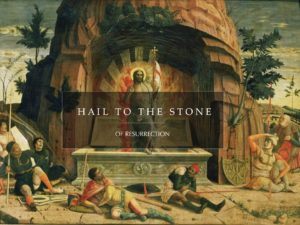 HAIL TO THE STONE OF RESURRECTION : NATGEO TO REVEAL BURIAL STONE OF CHRIST?