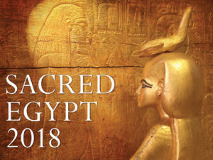 SACRED EGYPT RETREAT 2018: THE SOUL AWAKENS…AND RISES