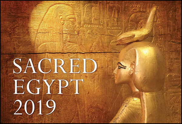 SACRED EGYPT RETREAT 2019: THE SOUL AWAKENS…AND RISES