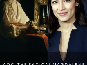 AOC, THE RADICAL MAGDALENE, ALIENS & THE NEW HUMANITY